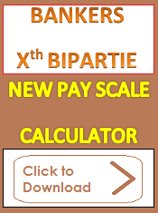 Bank Employees Xth Bipartite Pay Scale Calculator